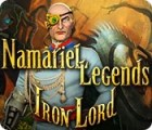 Namariel Legends: Iron Lord gra