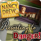 Nancy Drew Dossier: Resorting to Danger gra