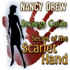 Nancy Drew: Secret of the Scarlet Hand Strategy Guide gra