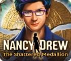Nancy Drew: The Shattered Medallion gra
