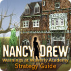 Nancy Drew: Warnings at Waverly Academy Strategy Guide gra
