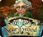 Nearwood gra