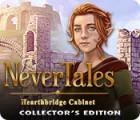 Nevertales: Hearthbridge Cabinet Collector's Edition gra