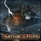 Nightmare on the Pacific gra