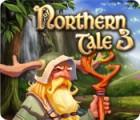 Northern Tale 3 gra