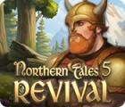 Northern Tales 5: Revival gra