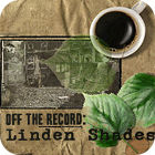 Off the Record: Linden Shades Collector's Edition gra