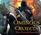 Ominous Objects: The Cursed Guards gra