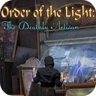 Order of the Light: The Deathly Artisan gra