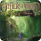 Otherworld: Spring of Shadows Collector's Edition gra