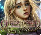 Otherworld: Spring of Shadows gra