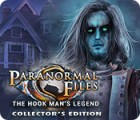 Paranormal Files: The Hook Man's Legend Collector's Edition gra