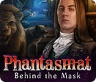 Phantasmat: Behind the Mask gra