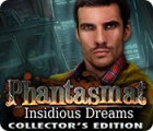 Phantasmat: Insidious Dreams Collector's Edition gra