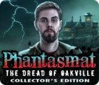 Phantasmat: The Dread of Oakville Collector's Edition gra