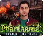Phantasmat: Town of Lost Hope gra