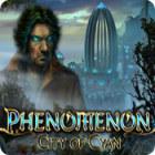 Phenomenon: City of Cyan gra