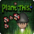 Plant This! gra