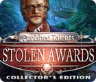 Punished Talents: Stolen Awards Collector's Edition gra
