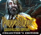 Puppet Show: Arrogance Effect Collector's Edition gra