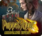 PuppetShow: Arrogance Effect gra