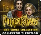 PuppetShow: Her Cruel Collection Collector's Edition gra