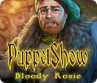 PuppetShow: Bloody Rosie gra