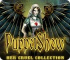 PuppetShow: Her Cruel Collection gra