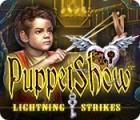 PuppetShow: Lightning Strikes gra