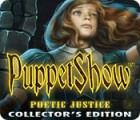 PuppetShow: Poetic Justice Collector's Edition gra