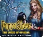 PuppetShow: The Curse of Ophelia Collector's Edition gra