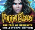 PuppetShow: The Face of Humanity Collector's Edition gra