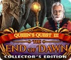 Queen's Quest III: End of Dawn Collector's Edition gra