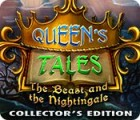 Queen's Tales: The Beast and the Nightingale Collector's Edition gra