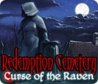 Redemption Cemetery: Curse of the Raven gra