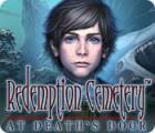 Redemption Cemetery: At Death's Door gra