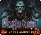 Redemption Cemetery: Day of the Almost Dead gra