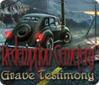 Redemption Cemetery: Grave Testimony gra