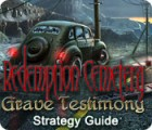 Redemption Cemetery: Grave Testimony Strategy Guide gra