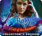 Reflections of Life: Call of the Ancestors Collector's Edition gra
