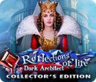 Reflections of Life: Dark Architect Collector's Edition gra