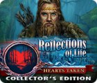 Reflections of Life: Hearts Taken Collector's Edition gra