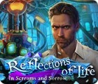 Reflections of Life: In Screams and Sorrow gra