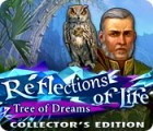 Reflections of Life: Tree of Dreams Collector's Edition gra