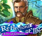 Reflections of Life: Tree of Dreams gra