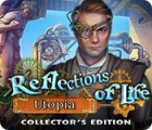 Reflections of Life: Utopia Collector's Edition gra