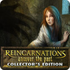 Reincarnations: Uncover the Past Collector's Edition gra