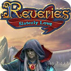 Reveries: Sisterly Love Collector's Edition gra