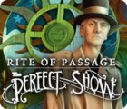 Rite of Passage: The Perfect Show gra