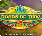 Roads of Time Collector's Edition gra